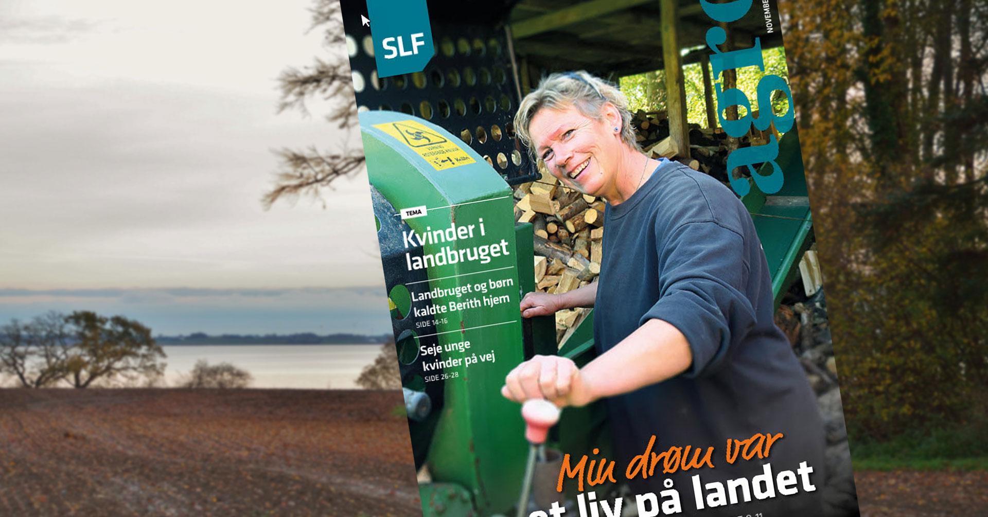 Så er SLFs magasin Agro udkommet. Denne gang med et tema om kvinder i landbruget.